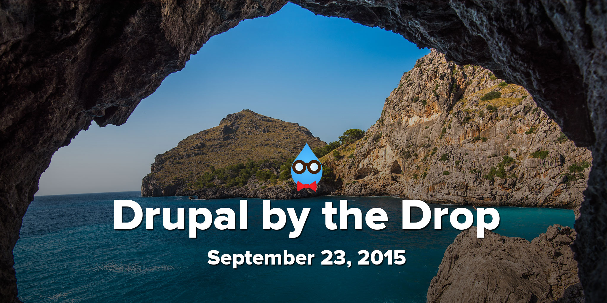Drupal by the Drop: September 23, 2015