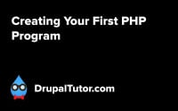 Creating Your First PHP Program