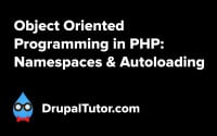 Object Oriented Programming: Namespaces and Autoloading