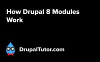 How Drupal 8 Modules Work