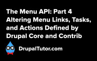 Menu API: Part 4 - Altering Links from Core and Contrib