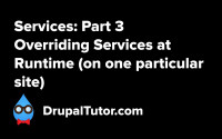 Services: Part 3 - Overriding Services at Runtime