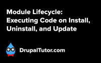 Module Lifecycle: Executing Code on Install, Uninstall, and Update