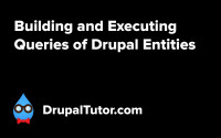 Building Queries for Drupal Entities