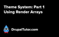 Theme System: Part 1 - Using Render Arrays