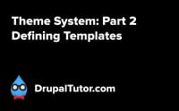 Theme System: Part 2 - Defining Templates