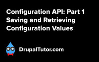 Configuration API: Part 1 - Saving and Retrieving Configuration Values