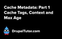 Cache Metadata: Part 1 - Cache Tags, Context, and Max Age