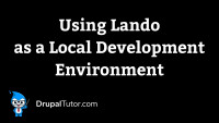 Using Lando as a Local Development Environment